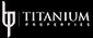 Titanium Properties - L.L.C